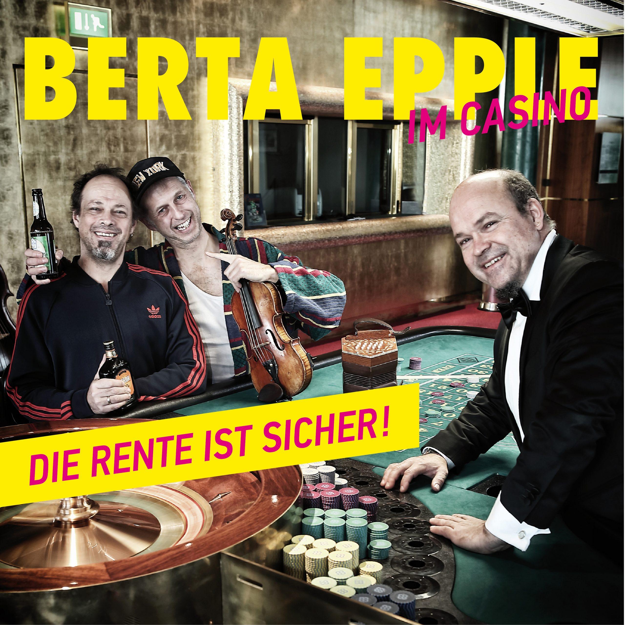 CD-Cover: BERTA EPPLE im Casino –Die Rente ist sicher!